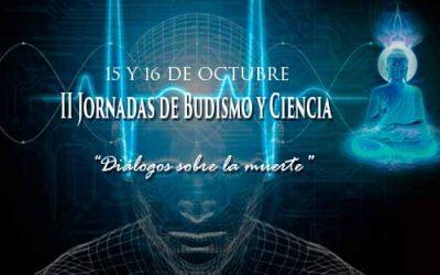 II Jornadas de Budismo y Ciencia: Diálogos sobre la muerte