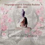 PROGRAMA ANUAL DE ESTUDIOS BUDISTAS: CAMINO DEL NIRVANA